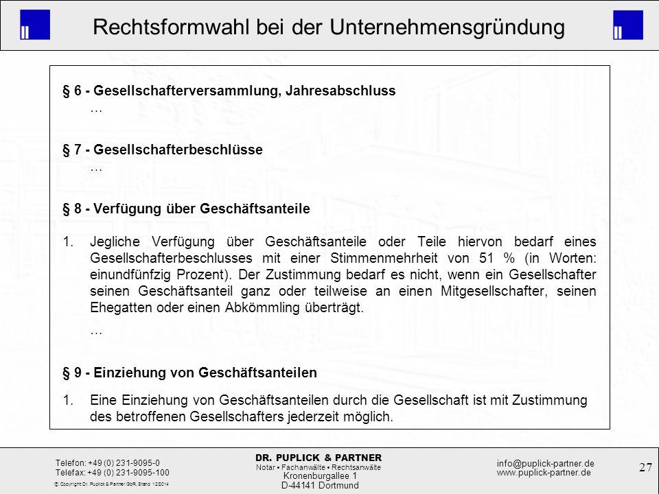 § 6 - Gesellschafterversammlung, Jahresabschluss