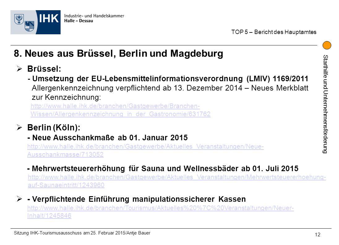 8. Neues aus Brüssel, Berlin und Magdeburg