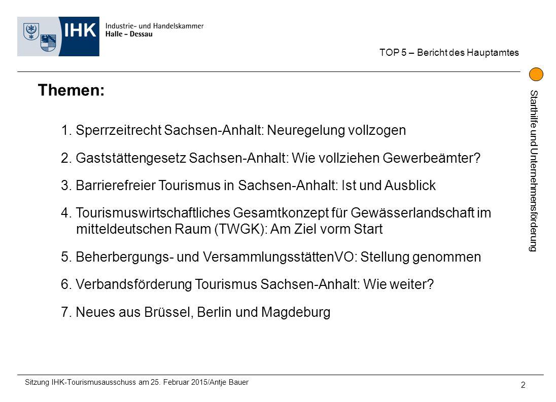 Themen: 1. Sperrzeitrecht Sachsen-Anhalt: Neuregelung vollzogen