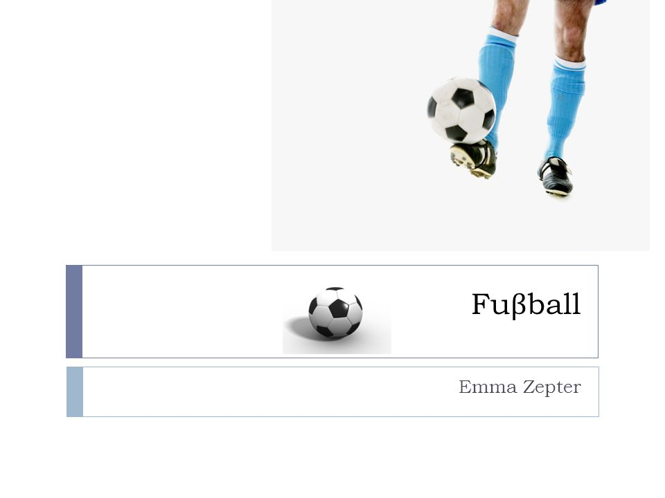Fuβball Emma Zepter