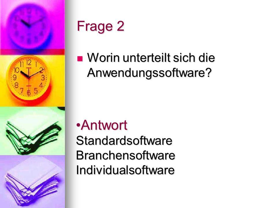 Antwort Standardsoftware Branchensoftware Individualsoftware