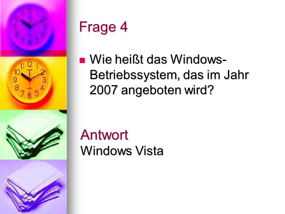 Frage 4 Antwort Windows Vista