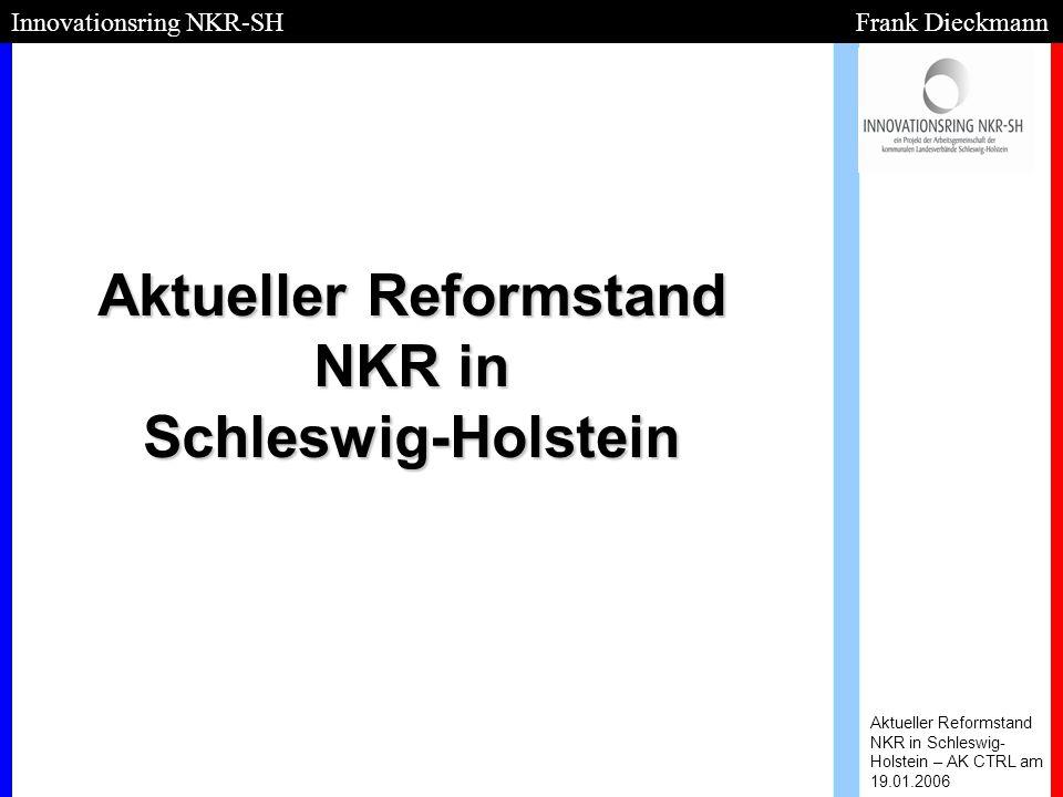 Aktueller Reformstand NKR in Schleswig-Holstein