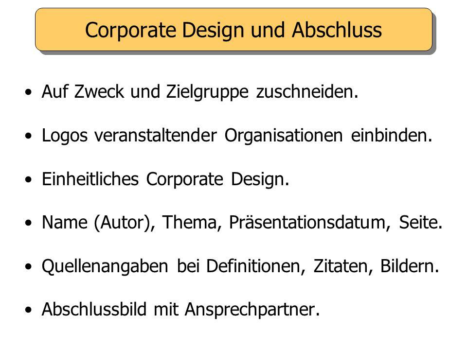 Corporate Design und Abschluss