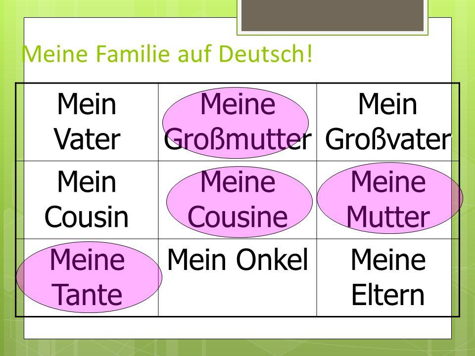 Meine Familie auf Deutsch!