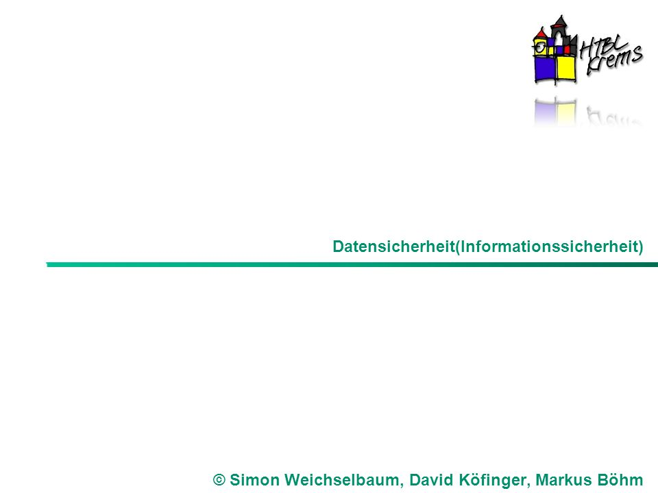Datensicherheit(Informationssicherheit)