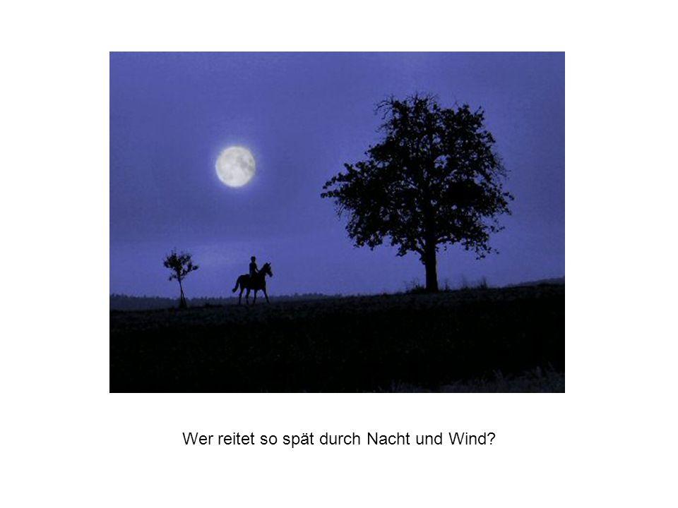 Wer reitet so spät durch Nacht und Wind