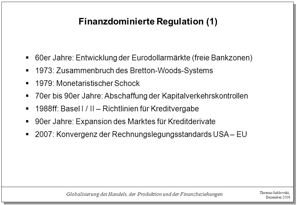 Finanzdominierte Regulation (1)