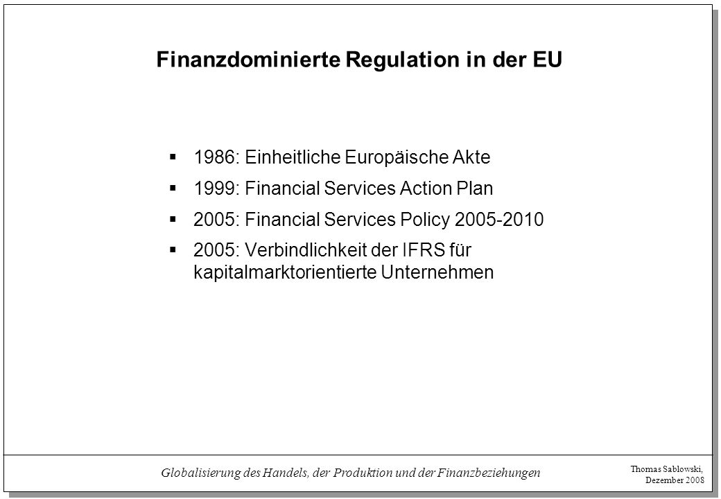 Finanzdominierte Regulation in der EU