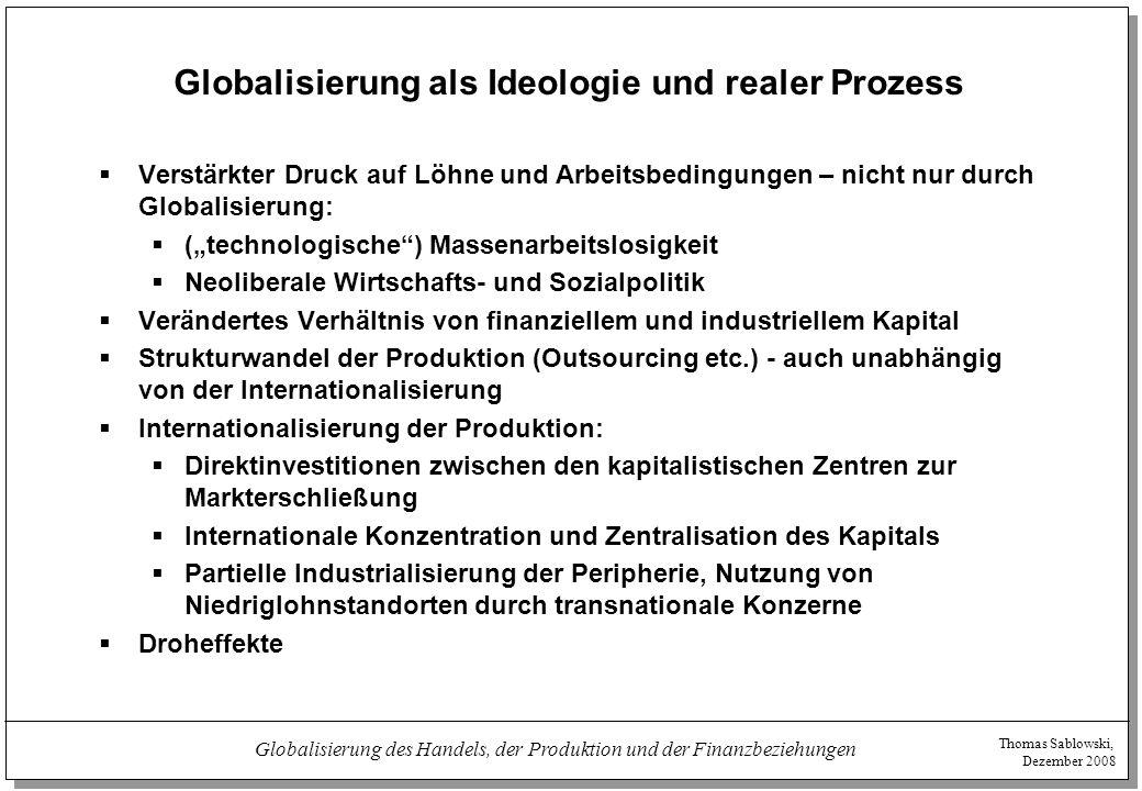 Globalisierung als Ideologie und realer Prozess
