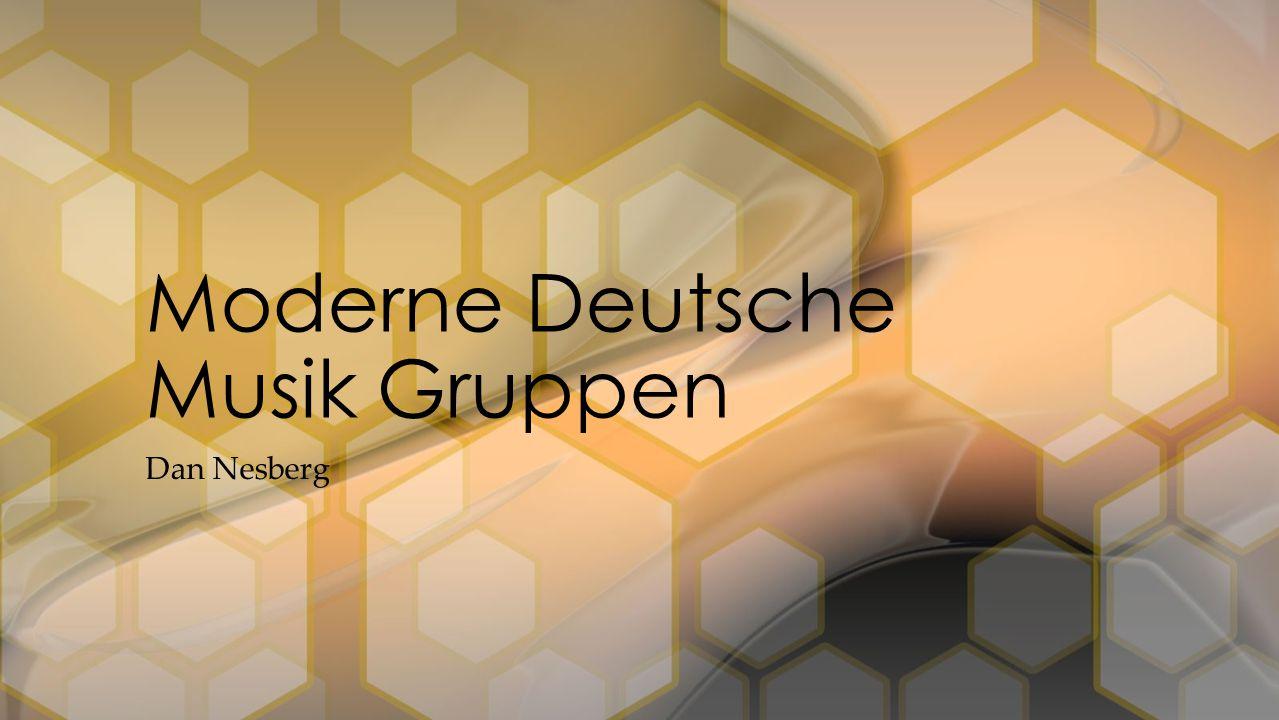 Moderne Deutsche Musik Gruppen