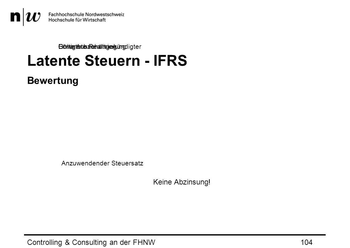 Latente Steuern - IFRS Bewertung Keine Abzinsung!