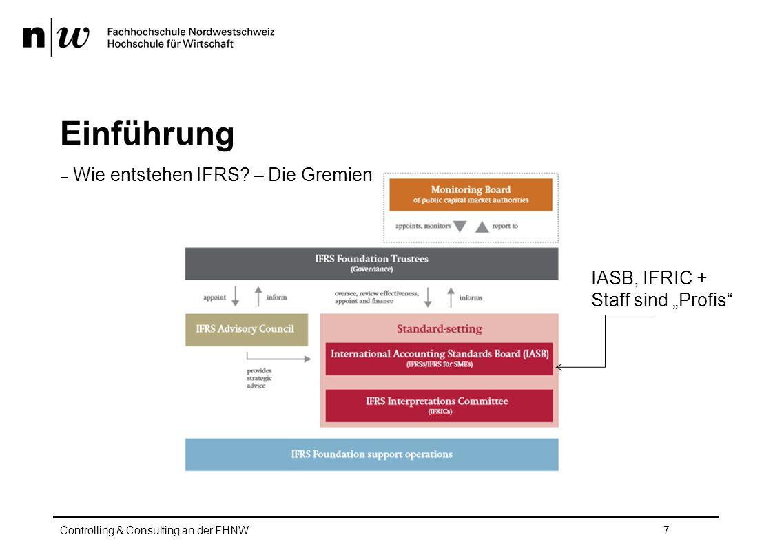 Einführung Wie entstehen IFRS – Die Gremien