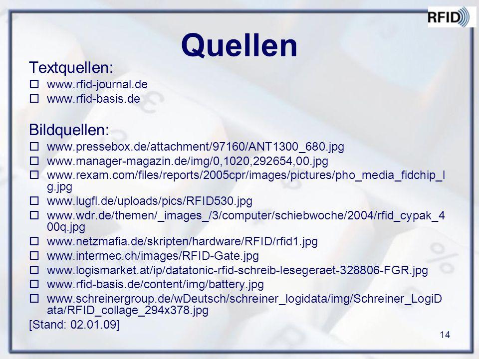 Quellen Textquellen: Bildquellen: www.rfid-journal.de
