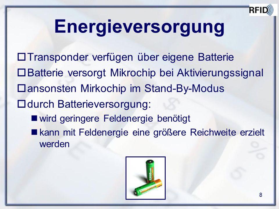 Energieversorgung Transponder verfügen über eigene Batterie