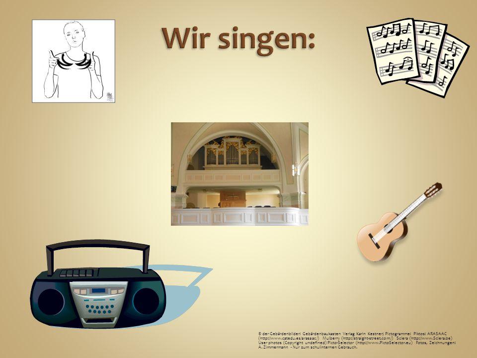 Wir singen: