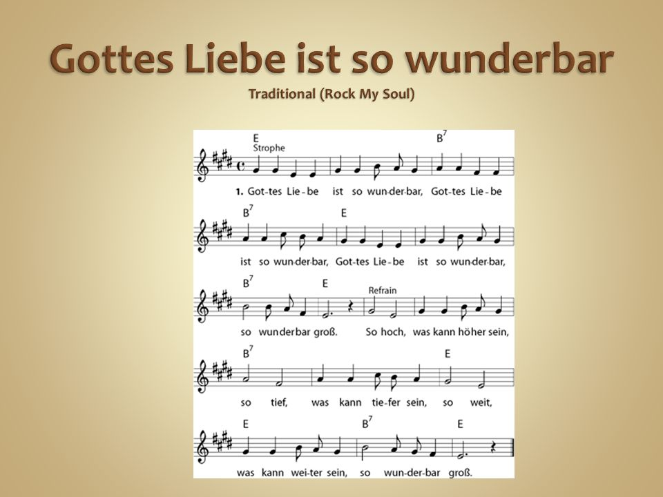 Gottes Liebe ist so wunderbar Traditional (Rock My Soul)