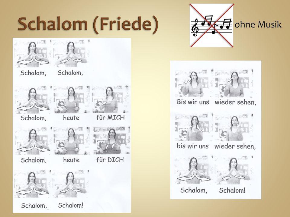 Schalom (Friede) ohne Musik
