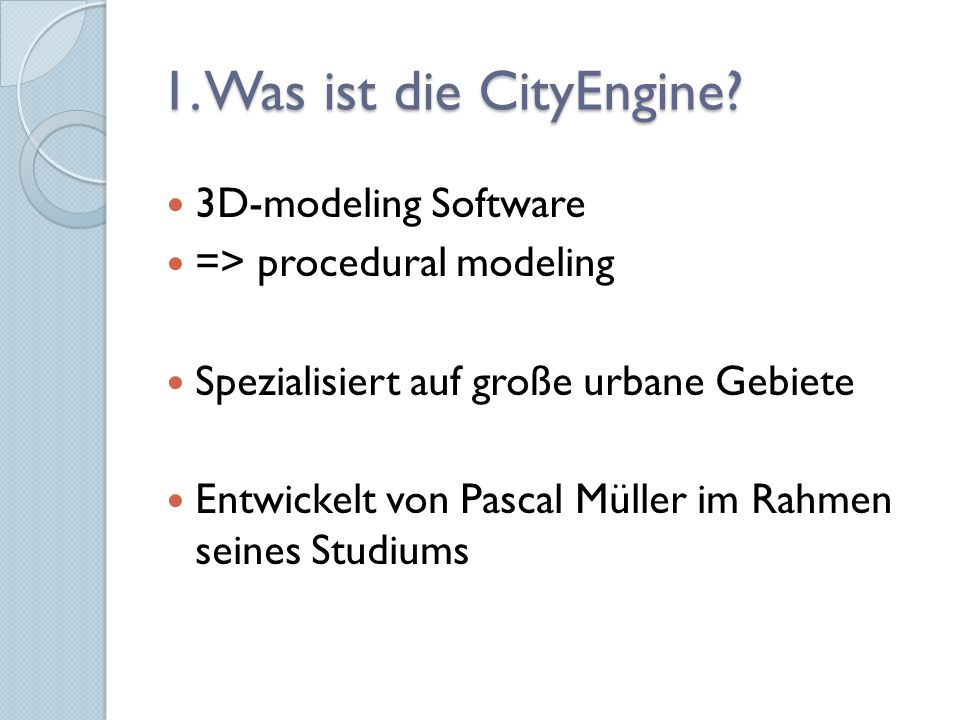 1. Was ist die CityEngine 3D-modeling Software