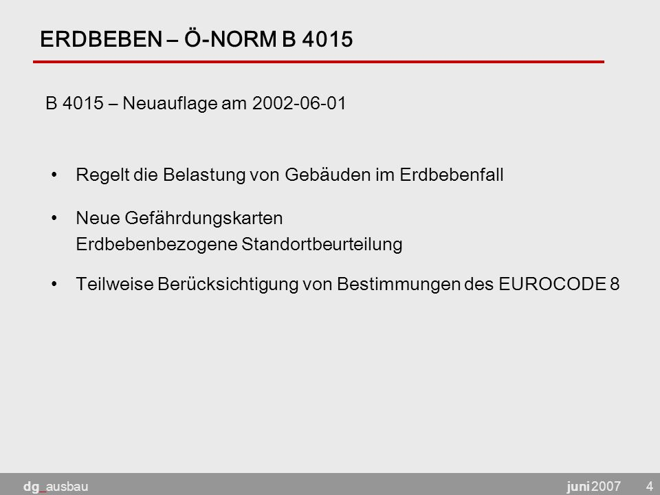 ERDBEBEN – Ö-NORM B 4015 B 4015 – Neuauflage am 2002-06-01