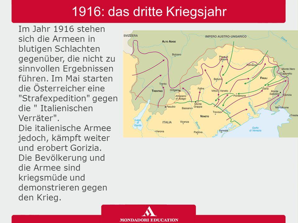 1916: das dritte Kriegsjahr