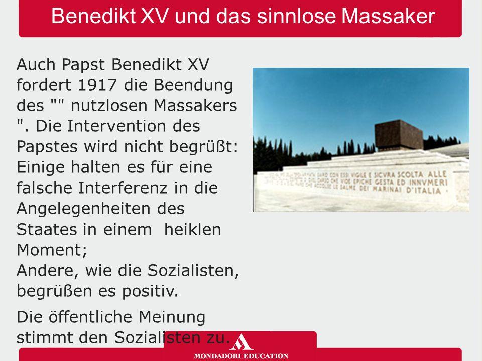 Benedikt XV und das sinnlose Massaker