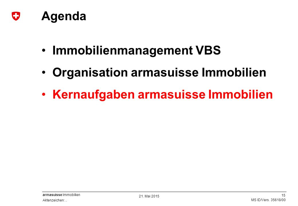 Immobilienmanagement VBS Organisation armasuisse Immobilien