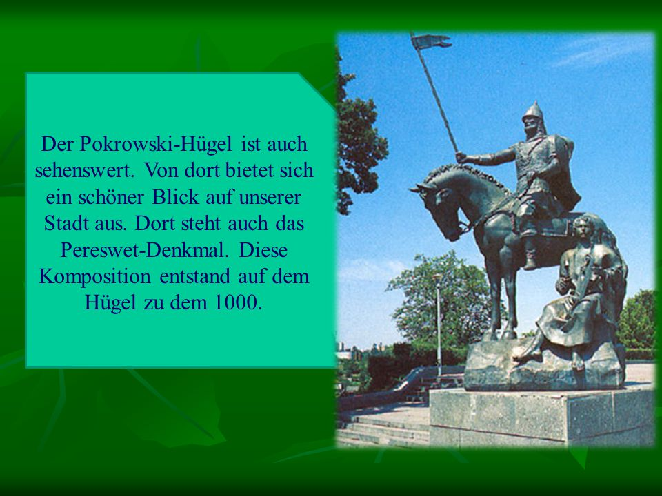 Der Pokrowski-Hügel ist auch sehenswert