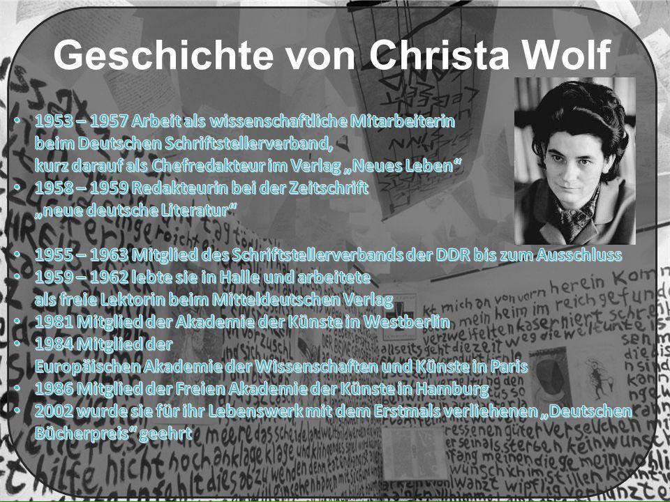 Geschichte von Christa Wolf