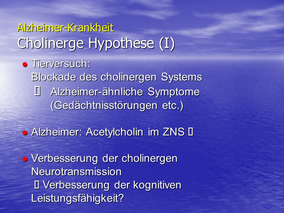 Alzheimer-Krankheit Cholinerge Hypothese (I)