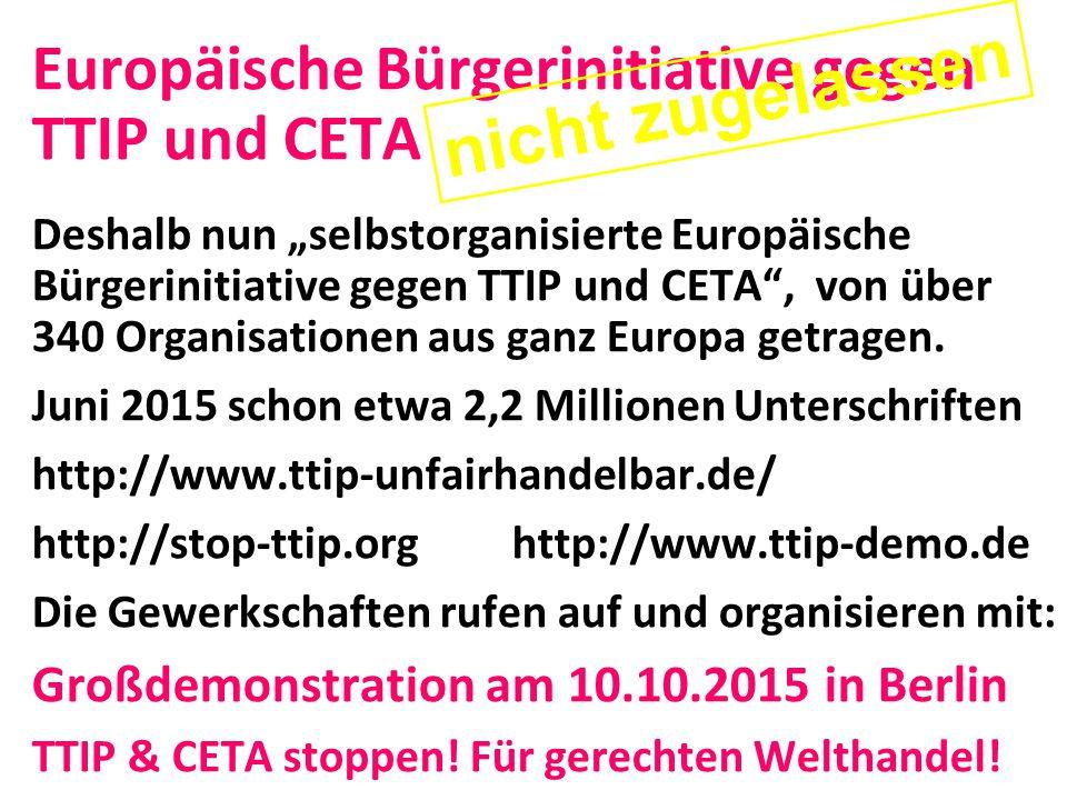 nicht zugelassen Europäische Bürgerinitiative gegen TTIP und CETA