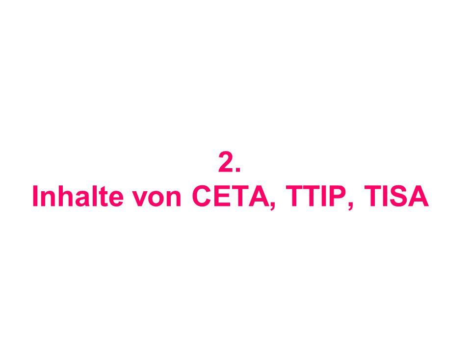 2. Inhalte von CETA, TTIP, TISA