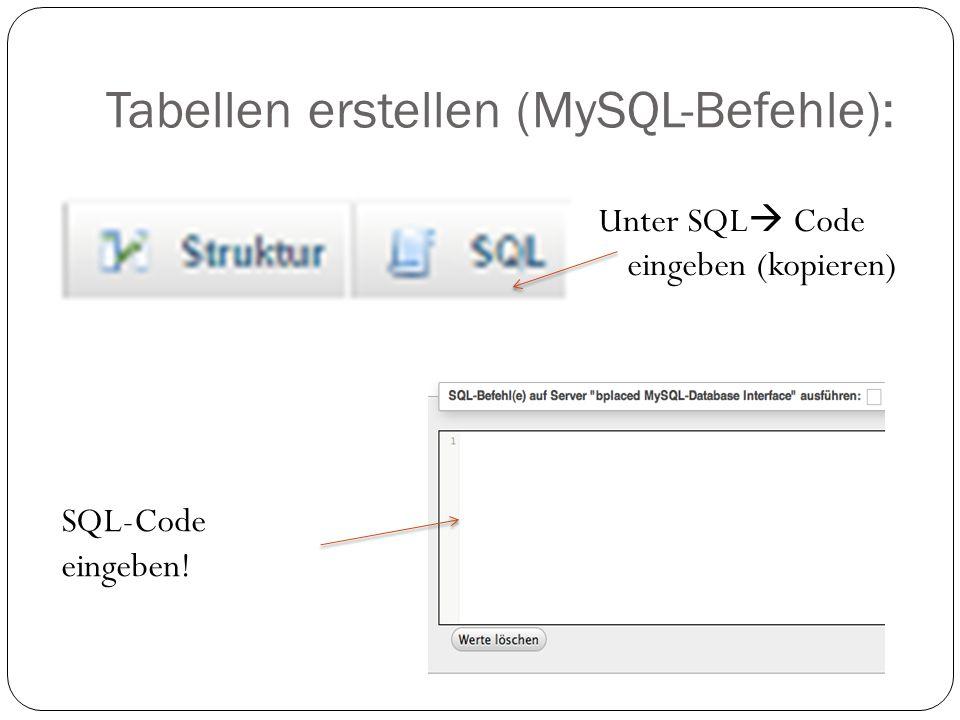 Tabellen erstellen (MySQL-Befehle):