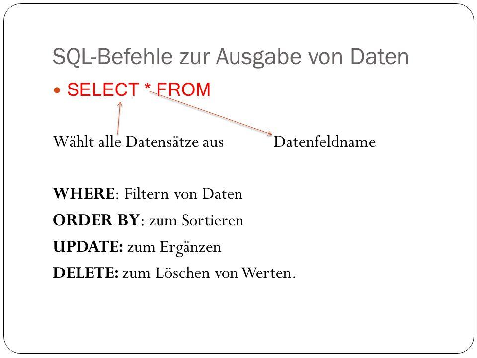 SQL-Befehle zur Ausgabe von Daten