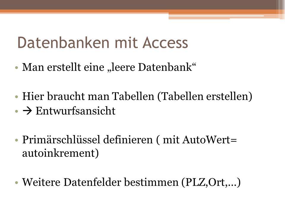 Datenbanken mit Access