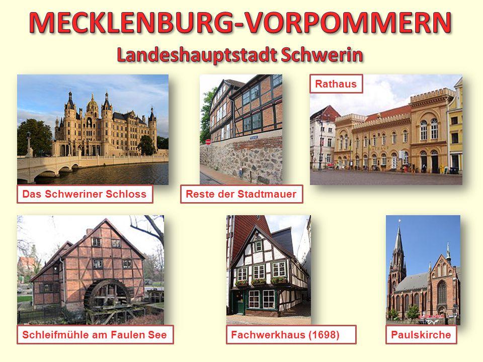 MECKLENBURG-VORPOMMERN Landeshauptstadt Schwerin