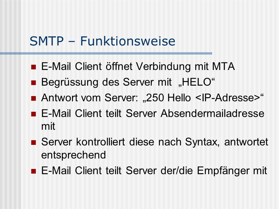 SMTP – Funktionsweise E-Mail Client öffnet Verbindung mit MTA
