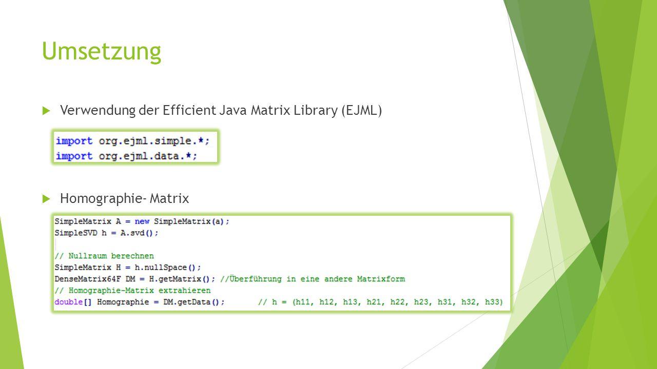 Umsetzung Verwendung der Efficient Java Matrix Library (EJML)