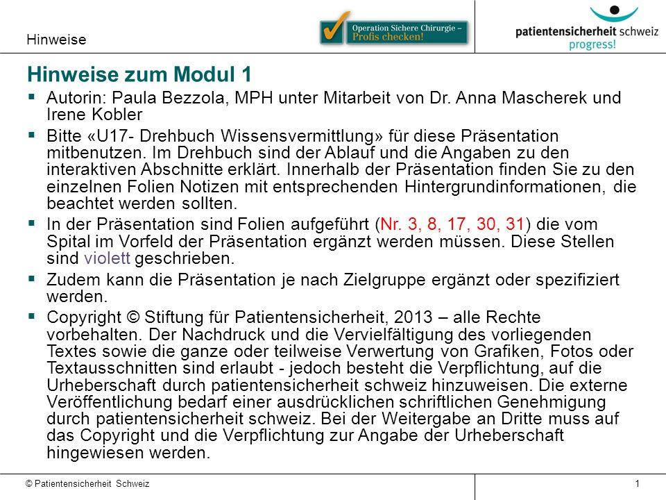 Hinweise Hinweise zum Modul 1. Autorin: Paula Bezzola, MPH unter Mitarbeit von Dr. Anna Mascherek und Irene Kobler.