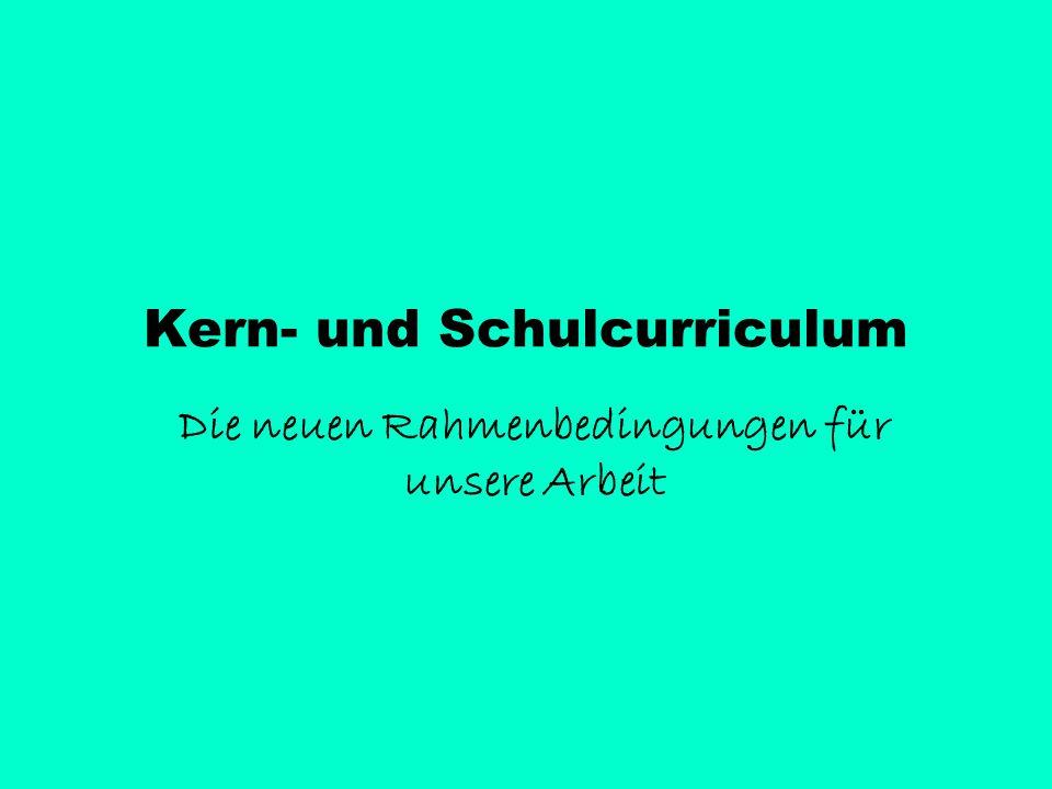 Kern- und Schulcurriculum