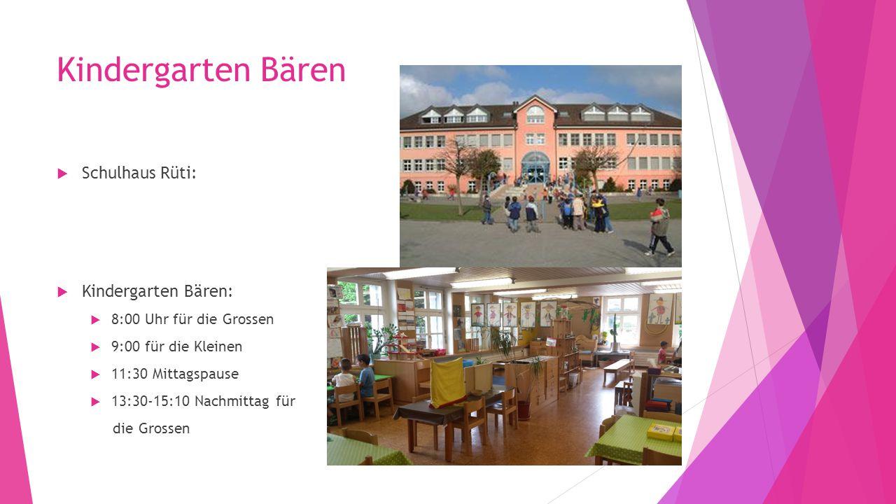 Kindergarten Bären Schulhaus Rüti: Kindergarten Bären: