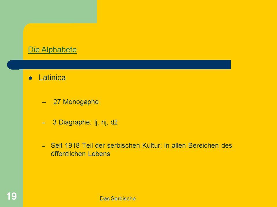 27 Monogaphe Die Alphabete Latinica 3 Diagraphe: lj, nj, dž