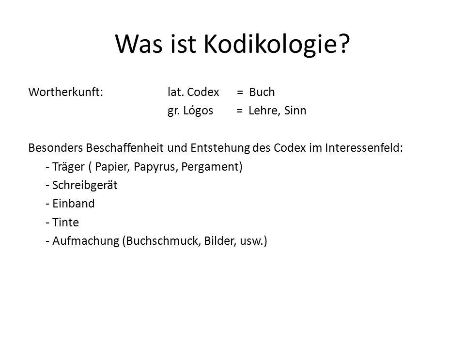 Was ist Kodikologie