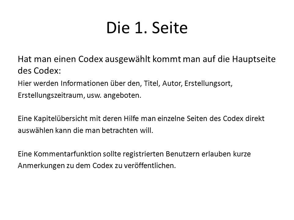 Die 1. Seite Hat man einen Codex ausgewählt kommt man auf die Hauptseite. des Codex: