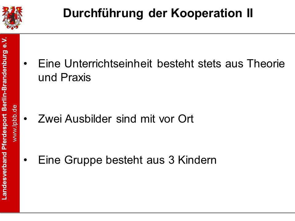 Durchführung der Kooperation II