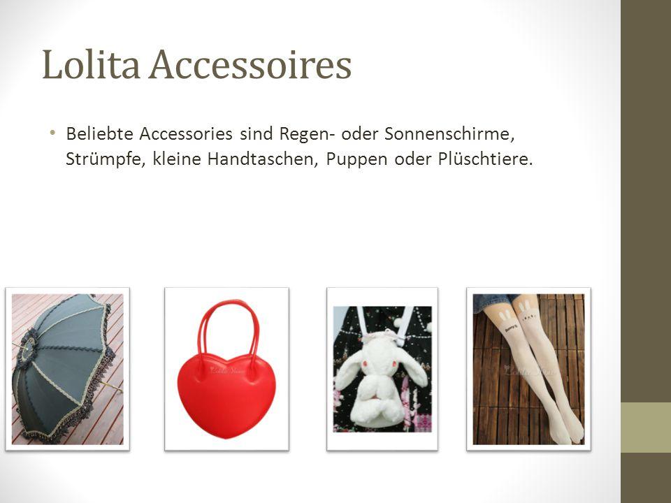 Lolita Accessoires Beliebte Accessories sind Regen- oder Sonnenschirme, Strümpfe, kleine Handtaschen, Puppen oder Plüschtiere.
