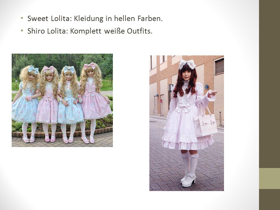 Sweet Lolita: Kleidung in hellen Farben.