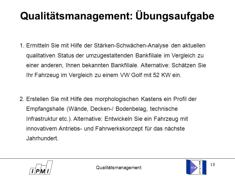 Qualitätsmanagement: Übungsaufgabe