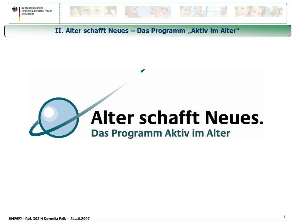 """II. Alter schafft Neues – Das Programm """"Aktiv im Alter"""