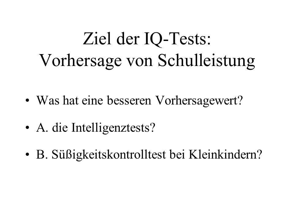 Ziel der IQ-Tests: Vorhersage von Schulleistung